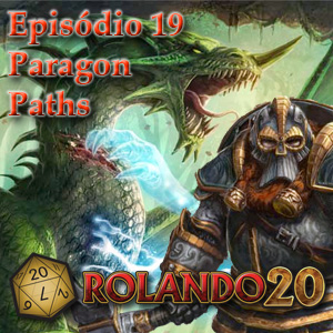 Episodio 19 - Paragon Paths