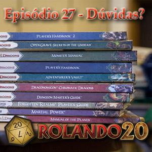 Episodio 27 - Dúvidas de D&D 4a edição