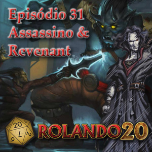 Episodio 31 - Assassino e Revenant